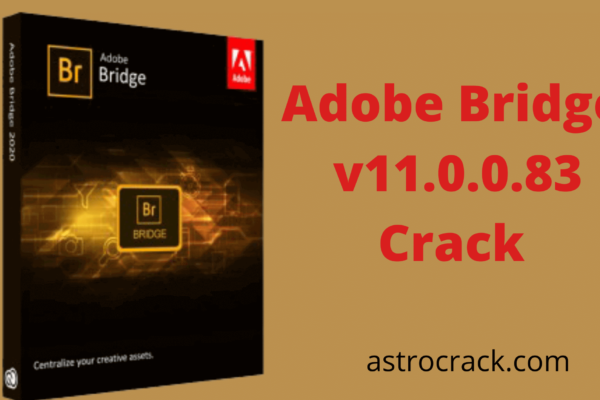 Adobe Bridge, Adobe Bridge crack, Adobe Bridge crack download, Adobe Bridge Crack patched, Adobe Bridge download
