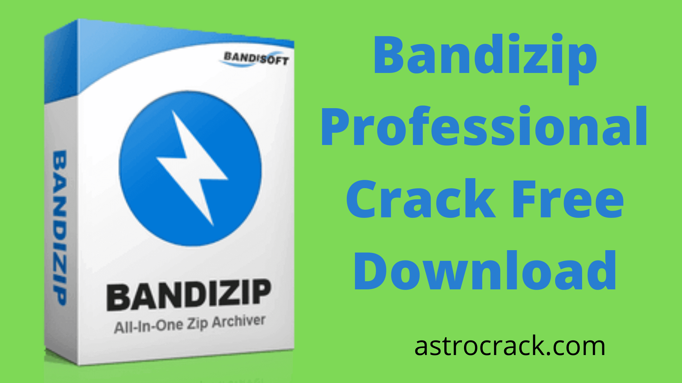 Bandizip Professional, Bandizip Professional crack, Bandizip Professional crack download, Bandizip Professional Crack patched, Bandizip Professional download