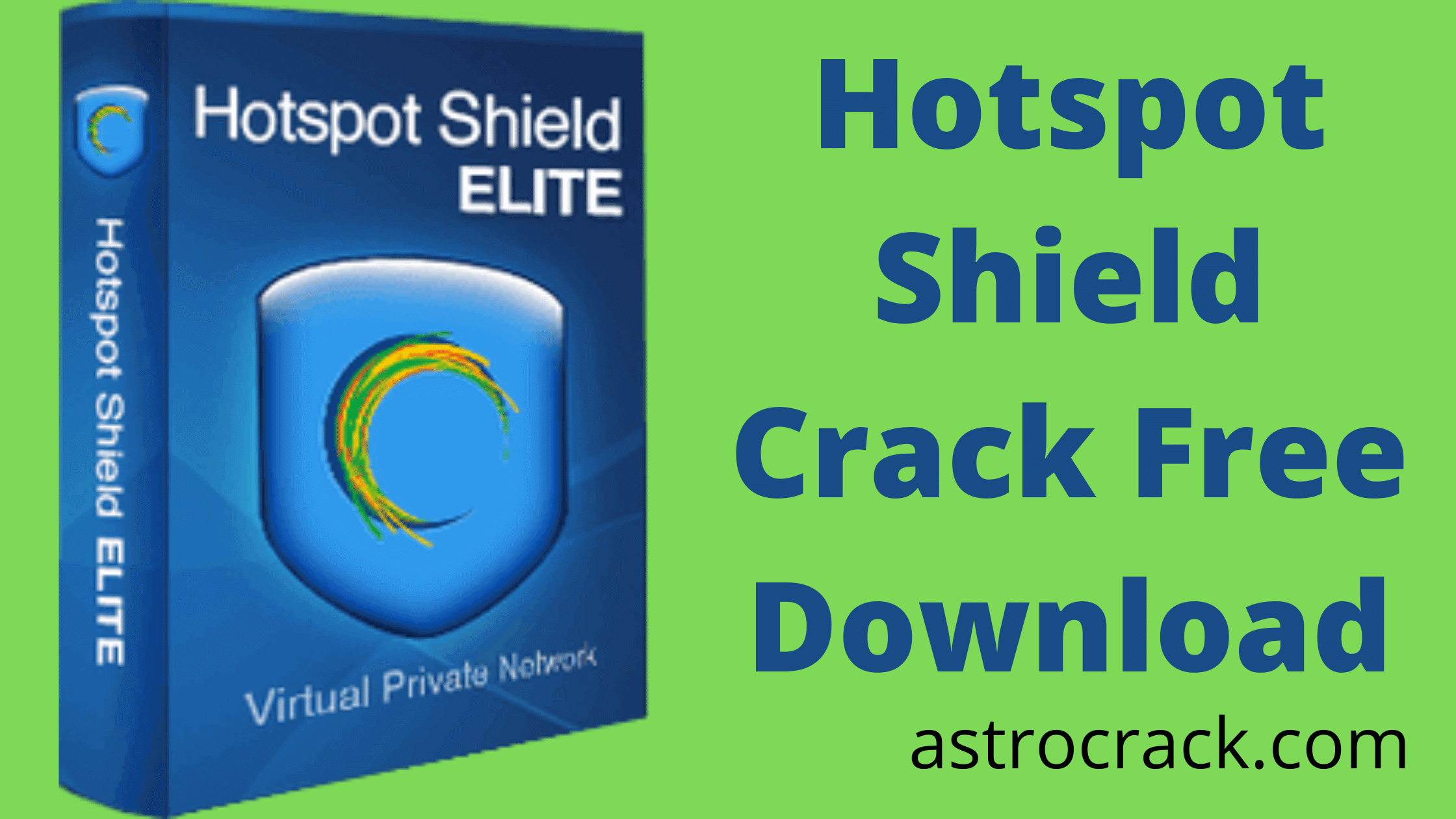 Hotspot Shield, Hotspot Shield crack, Hotspot Shield crack download, Hotspot Shield Crack patched, LanSweeper download