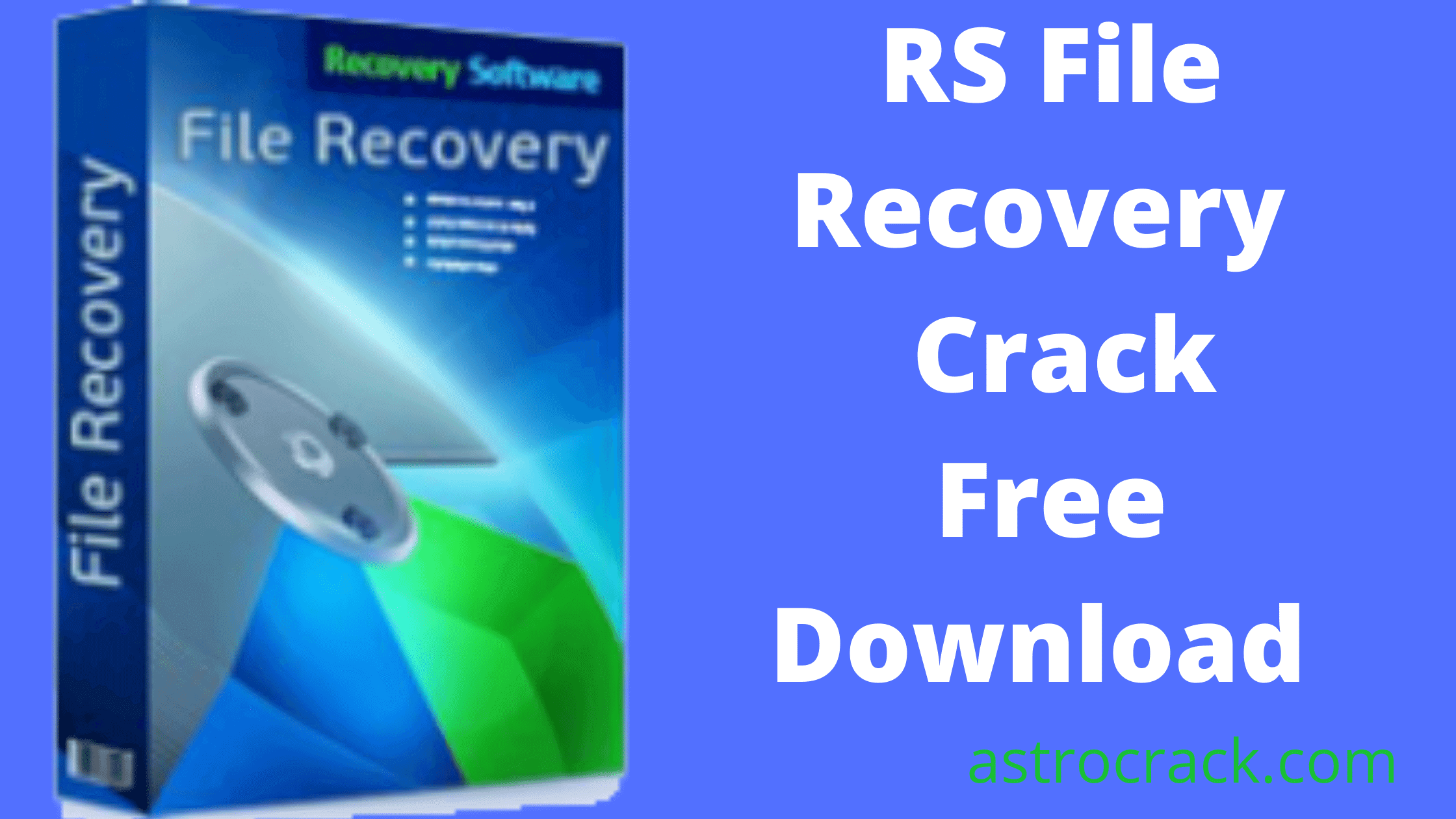RS File Recovery, RS File Recovery crack, RS File Recovery crack download, RS File Recovery Crack patched, RS File Recovery download