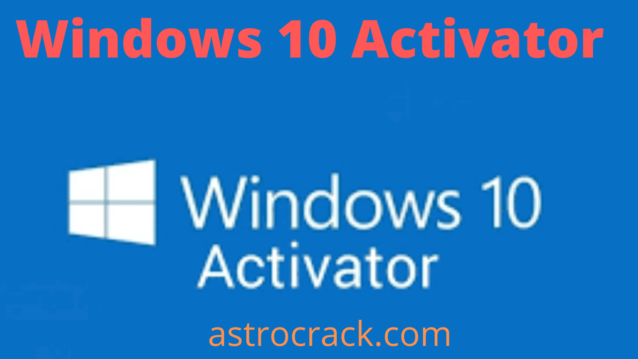 Windows 10 Activator, Windows 10 Activator crack, Windows 10 Activator crack download, Windows 10 Activator Crack patched, LanSweeper download