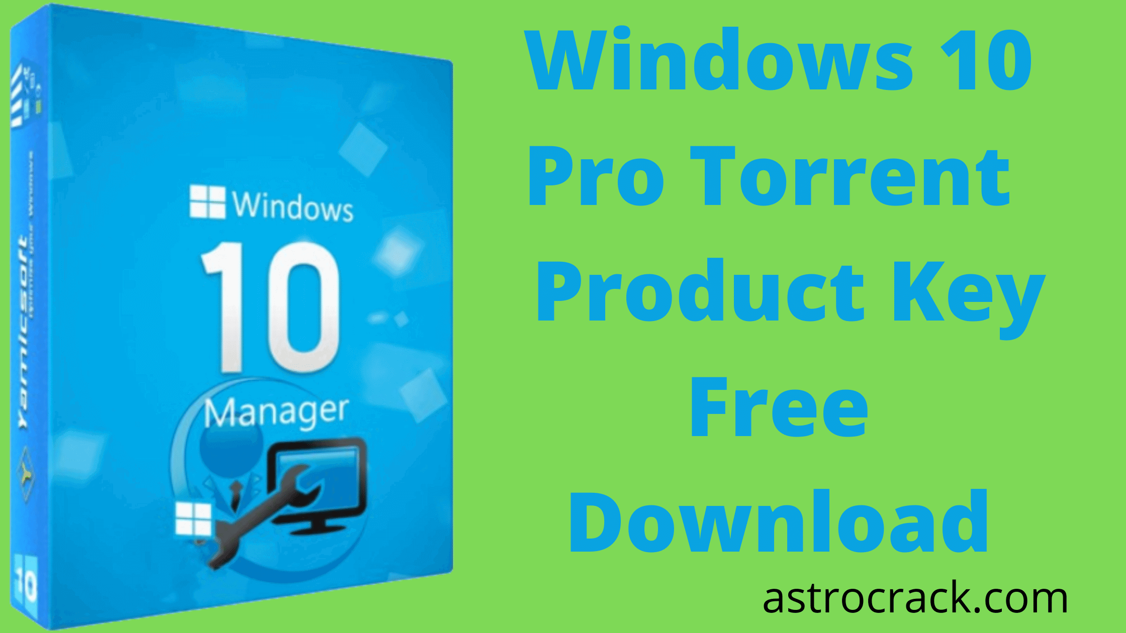 Windows 10 Pro, Windows 10 Pro crack, Windows 10 Pro crack download, Windows 10 Pro Crack patched, Windows 10 Pro download